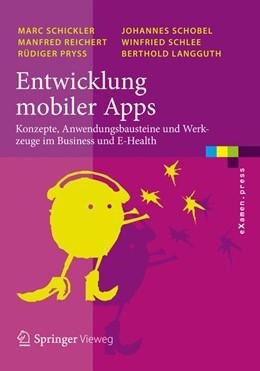 Abbildung von Schickler / Reichert / Pryss   Entwicklung mobiler Apps   2015   Konzepte, Anwendungsbausteine ...