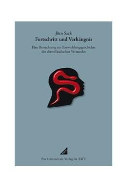 Abbildung von Sack   Fortschritt und Verhängnis   1. Auflage   2013   beck-shop.de