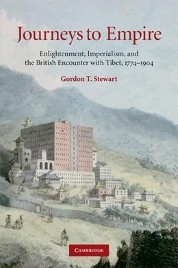 Abbildung von Stewart | Journeys to Empire | 2009 | Enlightenment, Imperialism, an...