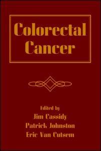 Abbildung von Cassidy / Johnston / Van Cutsem | Colorectal Cancer | 2006