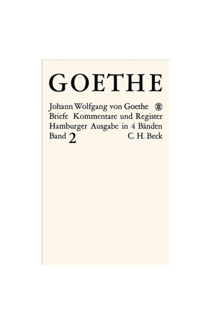 Cover: Johann Wolfgang Goethe, Goethes Briefe und Briefe an Goethe: Briefe der Jahre 1786-1805