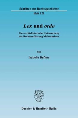 Abbildung von Deflers | Lex((kursiv)) und ordo((kursiv)). | 2005