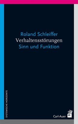 Abbildung von Schleiffer | Verhaltensstörungen | 2013 | Sinn und Funktion
