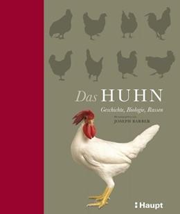 Abbildung von Rutland / Daly | Das Huhn | 1. Auflage | 2013 | beck-shop.de