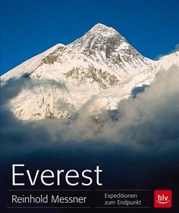 Abbildung von Messner | Everest | 2013 | Expeditionen zum Endpunkt
