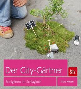 Abbildung von Wheen | Der City-Gärtner | 2013 | Minigärten im Schlagloch