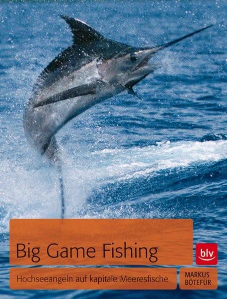 Abbildung von Bötefür   Big Game Fishing   2013
