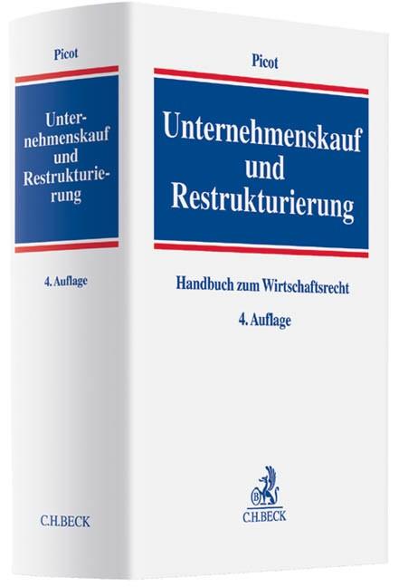 Unternehmenskauf und Restrukturierung | Picot | 4., völlig neu bearbeitete Auflage, 2013 | Buch (Cover)