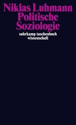 Abbildung von Luhmann / Kieserling | Politische Soziologie | 1. Auflage | 2015 | 2068 | beck-shop.de