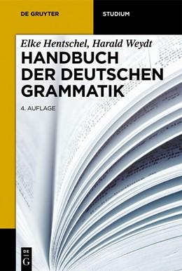 Abbildung von Hentschel / Weydt | Handbuch der deutschen Grammatik | 4. Auflage | 2013 | beck-shop.de