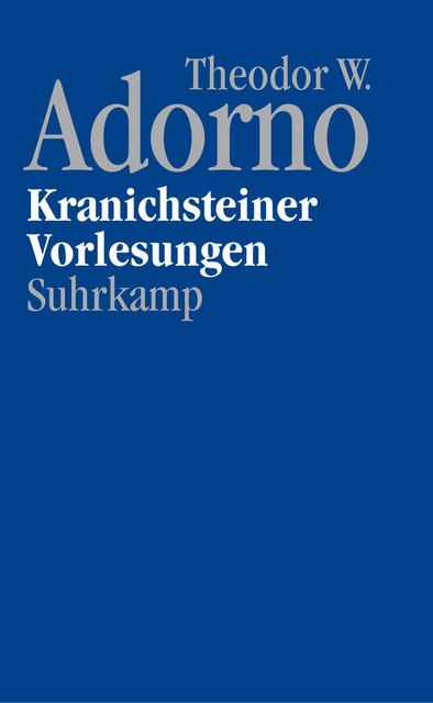 Abbildung von Adorno / Reichert / Schwarz | Nachgelassene Schriften. Abteilung IV: Vorlesungen | 2014