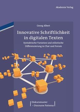 Abbildung von Albert | Innovative Schriftlichkeit in digitalen Texten | 1. Auflage | 2013 | 3 | beck-shop.de