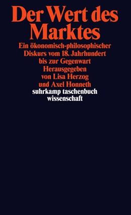 Abbildung von Herzog / Honneth | Der Wert des Marktes | Originalausgabe | 2014 | Ein ökonomisch-philosophischer... | 2065