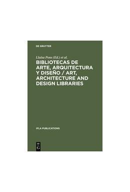 Abbildung von Pons / Conxita | Bibliotecas de arte, arquitectura y diseño / Art, Architecture and Design Libraries | Reprint 2013 | 1995 | Perspectivas actuales / Curren... | 74