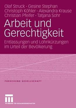 Abbildung von Struck / Stephan / Köhler | Arbeit und Gerechtigkeit | 2006 | Entlassungen und Lohnkürzungen...
