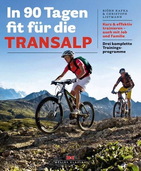 In 90 Tagen fit für die Transalp | Kafka / Listmann, 2013 | Buch (Cover)