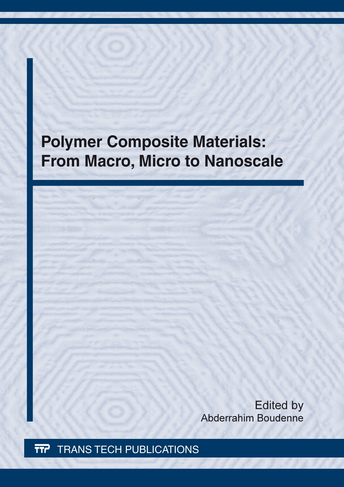 Polymer Composite Materials: From Macro, Micro to Nanoscale | Boudenne, 2012 | Buch (Cover)