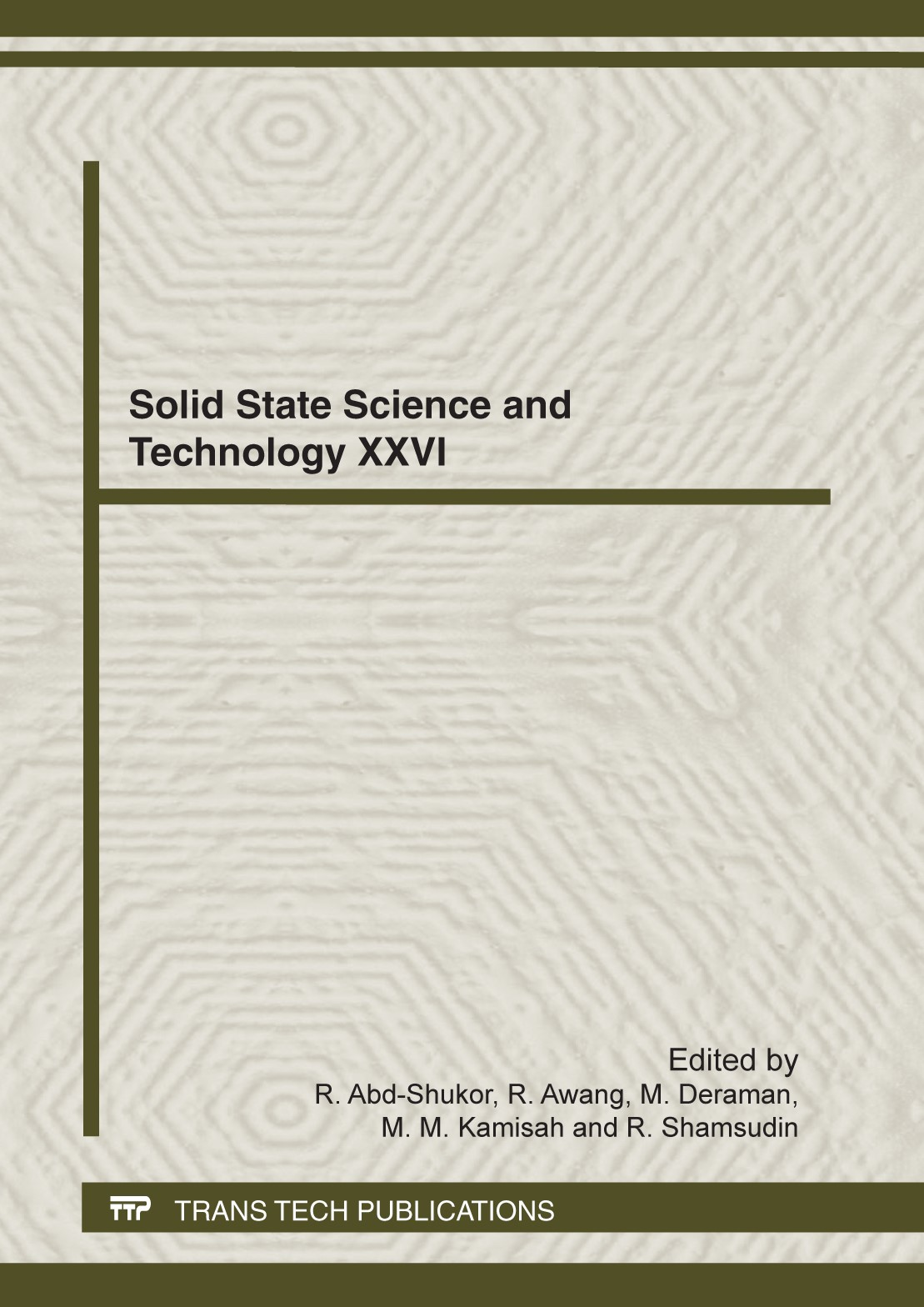 Solid State Science and Technology XXVI | Abd-Shukor / Awang / Deraman / Kamisah / Shamsudin, 2012 | Buch (Cover)