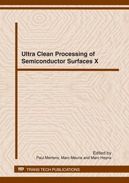 Abbildung von Mertens / Meuris / Heyns | Ultra Clean Processing of Semiconductor Surfaces X | 2012 | Volume 187