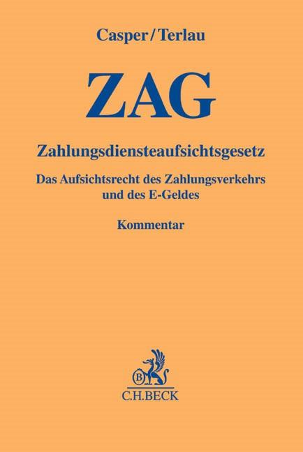 Zahlungsdiensteaufsichtsgesetz: ZAG | Casper / Terlau, 2014 | Buch (Cover)