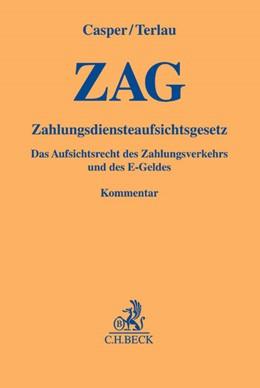 Abbildung von Casper / Terlau | Zahlungsdiensteaufsichtsgesetz: ZAG | 2014 | Das Aufsichtsrecht des Zahlung...