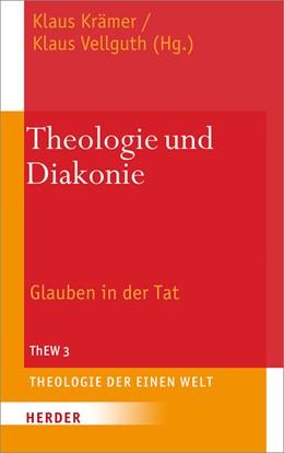 Abbildung von Krämer / Vellguth | Theologie und Diakonie | 1. Auflage | 2013 | beck-shop.de