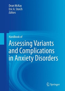Abbildung von McKay / Storch | Handbook of Assessing Variants and Complications in Anxiety Disorders | 2013