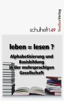 Abbildung von Doberer-Bey / Hrubesch   schulheft 1/13 - 149   2013   leben = lesen? Alphabetisierun...   1/13