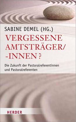 Abbildung von Demel | Vergessene Amtsträger/-innen? | 1. Auflage | 2013 | beck-shop.de