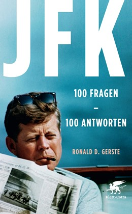 Abbildung von Gerste | JFK 100 Fragen - 100 Antworten | 2013 | Der Präsident, der Mythos, der...