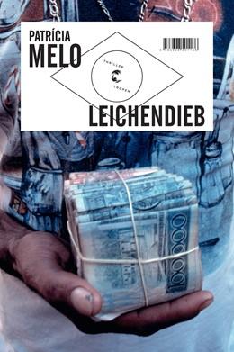 Abbildung von Melo | Leichendieb | 3. Auflage | 2013 | beck-shop.de