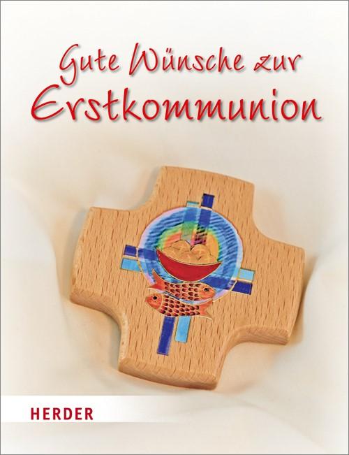 Gute Wünsche zur Erstkommunion   Jung, 2013   Buch (Cover)