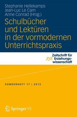 Abbildung von Hellekamps / Le Cam | Schulbücher und Lektüren in der vormodernen Unterrichtspraxis | 1. Auflage | 2013 | 17 | beck-shop.de