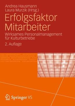 Abbildung von Hausmann / Murzik | Erfolgsfaktor Mitarbeiter | 2012 | Wirksames Personalmanagement f...