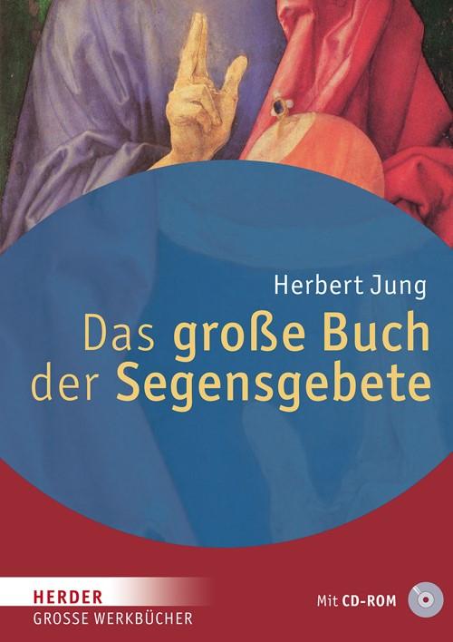 Das große Buch der Segensgebete   Jung, 2013   Buch (Cover)