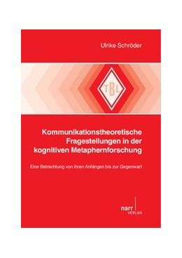 Abbildung von Schröder   Kommunikationstheoretische Fragestellungen in der kognitiven Metaphernforschung   1. Auflage   2012   539   beck-shop.de