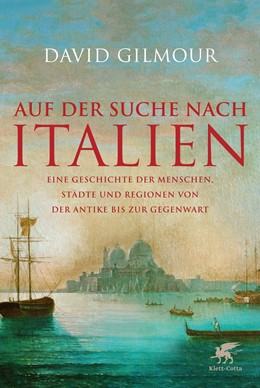 Abbildung von Gilmour | Auf der Suche nach Italien | 4. Aufl. | 2014