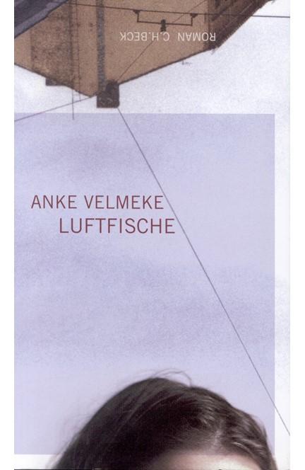 Cover: Anke Velmeke, Luftfische