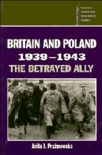 Abbildung von Prazmowska | Britain and Poland 1939-1943 | 1995