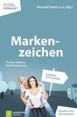 Abbildung von Hilsberg / Harder / Herbst | Markenzeichen | 2013 | Handeln aus Glauben