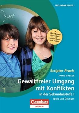 Abbildung von Walker   Gewaltfreier Umgang mit Konflikten in der Sekundarstufe I   7. Auflage   2013   beck-shop.de