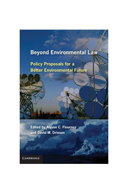Abbildung von Driesen / Flournoy | Beyond Environmental Law | 2010 | Policy Proposals for a Better ...