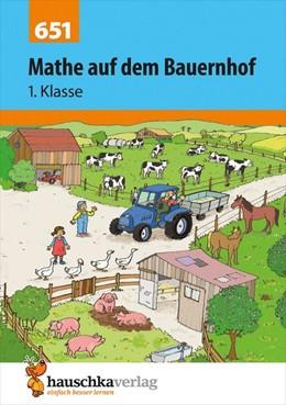 Abbildung von Hauschka-Bohmann | Mathe auf dem Bauernhof 1. Klasse | 1. Auflage | 2015 | beck-shop.de