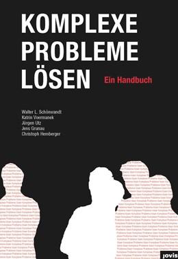 Abbildung von Schönwandt | Komplexe Probleme Lösen | 2013 | Ein Handbuch