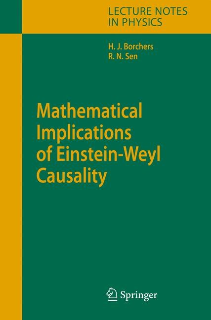 Mathematical Implications of Einstein-Weyl Causality | Borchers / Sen, 2006 | Buch (Cover)
