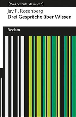 Abbildung von Rosenberg | Drei Gespräche über Wissen | 1. Auflage | 2013 | 19078 | beck-shop.de
