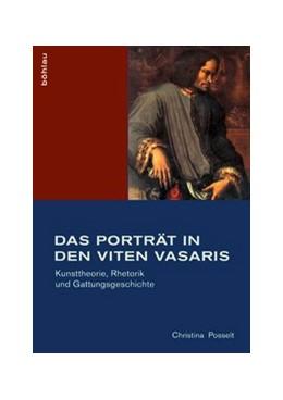 Abbildung von Posselt | Das Porträt in den Viten Vasaris | 2013 | Kunsttheorie, Rhetorik und Gat... | 28