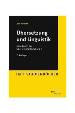 Abbildung von Albrecht | Übersetzung und Linguistik | 2., überarbeitete Auflage 2013 | 2013 | Grundlagen der Übersetzungsfor...