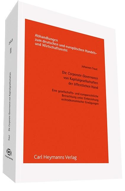 Die Corporate Governance von Kapitalgesellschaften der öffentlichen Hand (AHW 203) | Traut, 2013 | Buch (Cover)
