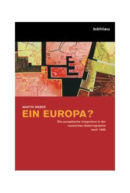 Abbildung von Weber | Ein Europa? | 1. Auflage | 2013 | beck-shop.de